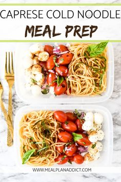 Caprese Cold Noodle Meal Prep – Meal Plan Addict Caprese Cold Noo… – Famous Last Words Vegan Meal Prep, Meal Prep Bowls, Easy Meal Prep, Meal Preparation, Keto Meal, Fitness Meal Prep, Meal Prep Plans, Prepped Lunches, Chicken Meal Prep