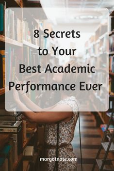 8 Secrets to Your Best Academic Performance Ever — Margot Note Consulting LLC Tools For Teaching, Primary Sources, Research Methods, Good Grades, The Secret, Work Hard, Literacy, Effort, Stress