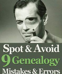 Spot & Avoid 9 Genealogy Mistakes & Errors. Download the PDF on Slideshare: http://www.slideshare.net/genealogybank/spot-avoid-9genealogymistakeserrorsgenealogybank