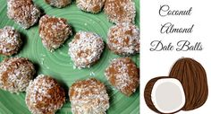 Coconut Almond Date Balls • The Raw Food World News