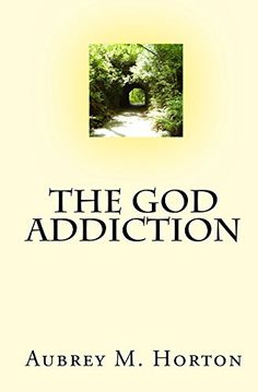 The God Addiction –