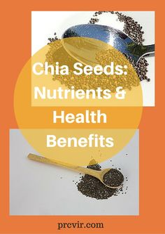 Chia Seeds: Nutrients and Health Benefits