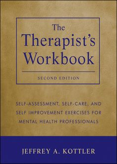 The Therapist's Workbook: Self-Assessment Self-Care and Self-Improvement Exercises for Mental Health Professionals (eBook) Mental Health Counseling, Counseling Psychology, School Counseling, Learning Psychology, Phd Psychology, Psychology Studies, Mental Health Journal, Therapy Tools, Music Therapy
