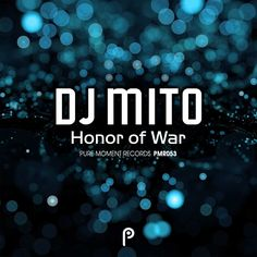 """""""Honor of War"""" EP by DJ Mito"""