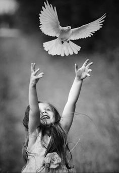 """""""Let us, like children, set life free, allow love be, and let the dove move however it will."""" DO"""