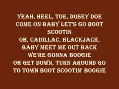 Brooks and Dunn Boot Scootin' Boogie Lyrics      Dedicate this to Truman... rest in peace u dancing fool:)))