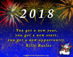 #quote #NewYearCountdown  You get a new year,  You get a new start, You get a new opportunity.  - Billy Butler  #christmascountdown #quote #quotes #quoteoftheday #quoteforlife #quotesforlife #thoughts #thought #thoughtoftheday #thoughtfortheday #NewYear #NY2018 #newstart #yourlife #opportunity #onelife #liveit