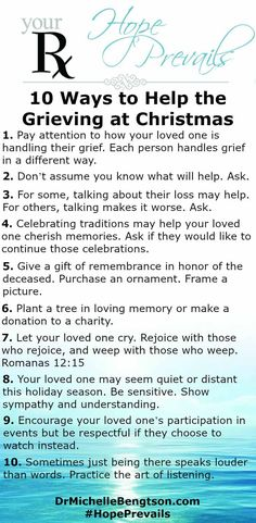 Holidays are hard following the loss of a loved one. You can't take away your loved one's grief but you can be present to provide comfort in their grief. 10 Ways to Help the Grieving at Christmas.