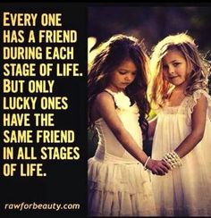 I am so lucky to have such an amazing friend through every stage of life.