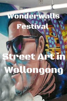 Wonderwalls Festival – Street Art in Wollongong, Australia