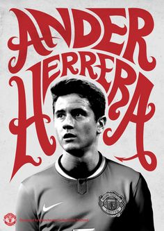 Special Ander Herrera poster designed by the Manchester United team at Old Trafford. Their graphic design team is amazing!