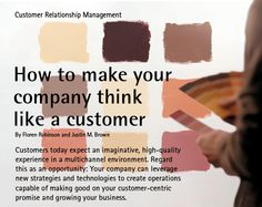 Customers expect an imaginative high quality experience.