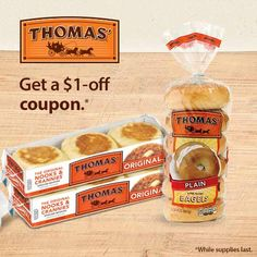Share this offer with a friend to get a $1-off coupon toward your next purchase of Thomas' Products.
