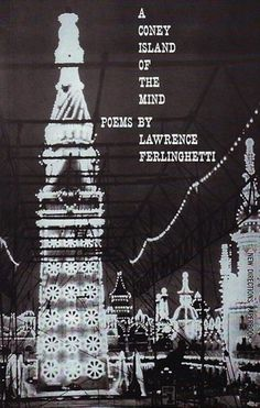A Coney Island of the Mind, by Lawrence Ferlinghetti