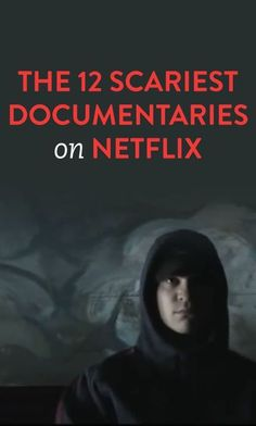 12 Scariest Documentaries On Netflix .ambassadorThe 12 Scariest Documentaries On Netflix . Netflix And Chill, Netflix Movies To Watch, Netflix Tv, Netflix List, Netflix Dramas, Netflix Streaming, Best Horror On Netflix, Unlock Netflix, Netflix Horror Series