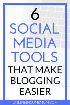 Use these social media tools for your blog to cut down on time spend on social media and to grow your blog traffic and readers! via @keciahambrick