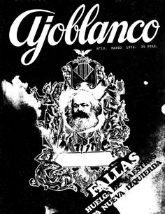 Ajoblanco Especial Fallas/Marx #ajoblanco #revista #magazine #barcelona #spain #anarchism #libertarian