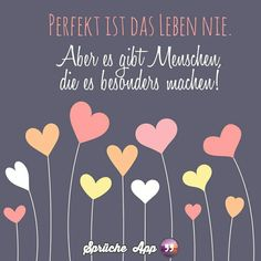 Life is not perfect. But there are people who make it special. - Giftware - Engagement decorations - Life is not perfect. But there are people who make it special. Picture Quotes, Love Quotes, German Quotes, German Words, Engagement Decorations, Daily Health Tips, Albert Einstein Quotes, True Words, Cool Words