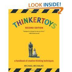 Amazon.com: Thinkertoys: A Handbook of Creative-Thinking Techniques (2nd Edition) (9781580087735): Michael Michalko: Books