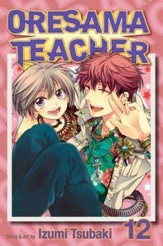Izumi Tsubaki – Oresama Teacher , Vol. 12 #oresama #manga