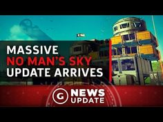 Massive No Man's Sky Update Arrives And Adds Base-Building - GS News Update