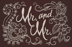 Celebrate the couple-to-be with this delicate design, stitched onto signs, pillows and more! Also available as Mr. & Mrs. and Mrs. & Mrs.