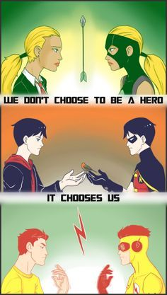 young justice: We didn't choose to be a hero, it chooses us