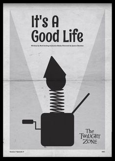 It's a Good Life - Twilight Zone Posters by Luke Vickers