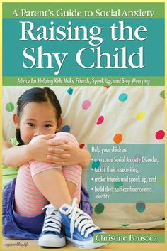 Tips & Advice for Parents with Shy and Anxious Children | Raising The Shy Child ⋆ My Sparkling Life
