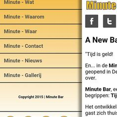 The new mobile website is online now!  Navigate in your mobile browser to www.minutebar.nl (redirect automatically) or www.m.minutebar.nl to see the new website  Especially created for your mobile devices.