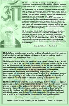 53) Think of the time when the prophets told you that you have gone against yourselves and are doing inappropriate things to yourselves because you are praying to gods and tin gods and are turning further and further away from the primal raising (Creation); and you have continued to do so up to the current day, and you have killed your next ones and fought battles (wars) with bloody deeds (murder) and fire in the name of a fabu lated (invented) god in order to provide cowardly vindication…