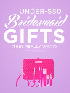 Bridesmaid Gifts They Really Want