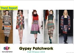 Gypsy Patchwork #Fashion Trend for Fall Winter 2014 #Fall2014 #Print #Prints #Fall2014Trends #FashionTrends2014