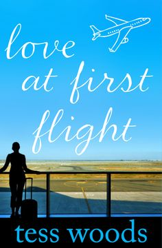 Books I Think You Should Read: Love at First Flight book review, by Tess Woods.