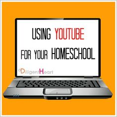Using YouTube For Your Homeschool |