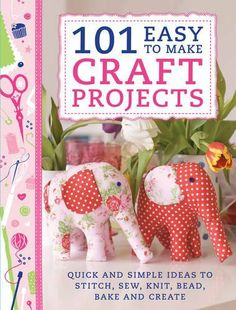 101 Easy to Make Craft Projects: Quick & Simple Projects to Stitch, Sew, Knit, Bead, Bake and Create by Various, http://www.amazon.co.uk/dp/1446303926/ref=cm_sw_r_pi_dp_Wvpitb0NCN1E7