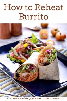How to reheat a burrito. If you're wondering how to reheat a burrito so that it tastes as divine as a freshly prepared burrito, then you've come to the right place! Healthy Meals To Cook, Healthy Recipes, Homemade Burritos, Baking Tips, No Bake Cake, Sour Cream, Challenge, Yummy Food
