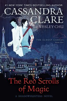 THE COVER OF RED SCROLLS OF MAGIC! By Cassandra Clare and Wesley Chu. This gorgeous cover was done by Anne Lambelet.