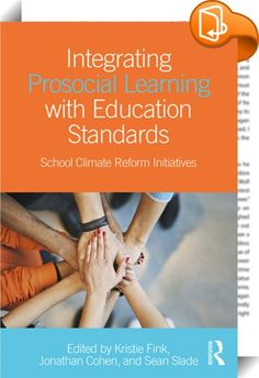 Integrating Prosocial Learning with Education Standards    ::  <P><EM>Integrating Prosocial Learning with Education Standards</EM> demonstrates how to meet educational standards that privilege cognitive aspects of learning while also advancing prosocial or Whole Child efforts (e.g., social emotional learning, character education, and mental health promotion). The book utilizes a<I> </I>growing body of research to reveal effective ways to implement a curriculum that integrates social, e...
