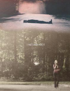 """I met her first."" Delena. The Vampire Diaries. ♥"