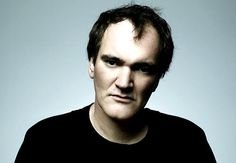 Quentin Tarantino for making spectacularly amazing films.
