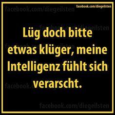 #Intelligenz #dummheit #lüge