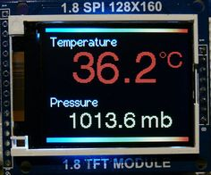 "Arduino BMP180 Temperature and Pressure Sensor Readings on a 1.8"" Colour TFT Display"