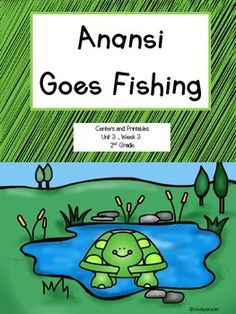 Anansi goes fishing reading street second grade for Anansi goes fishing