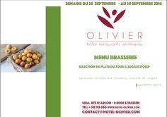 Plats du jour - Menu Brasserie Semaine du 26/09 au 30/09 contact@hotel-olivier.com Tél: + 352 313 666 View menu click http://hotel-olivier.com/wp/plats-du-jour-suggestions-menu-brasserie/