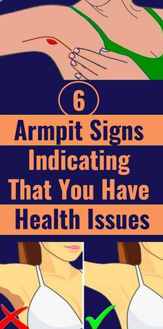6 Armpit Signs Indicating That You Have Health Issues Nowadays, we are becoming more and more aware of self-care and why it is important. As a result, we are starting to look for signs on our body which will tell us whether we are in good health or not. Health And Beauty, Health And Wellness, Health Tips, Health Fitness, Health Care, Beauty Skin, Fitness Tips, Health Facts, Yoga Fitness