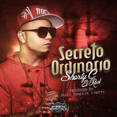 #ShortyC – Secreto Ordinario via #FullPiso #astabajoproject #reggaeton #Orlando #Miami #LosAngeles #seo