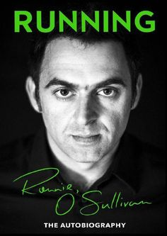 Running. The Autobiography, Ronnie O'Sullivan