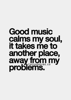 Trendy quotes about strength stress sayings 24 ideas Music Is My Escape, Music Is Life, My Music, Soul Music, Lyric Quotes, True Quotes, Quotes Quotes, Heart Quotes, Deep Quotes