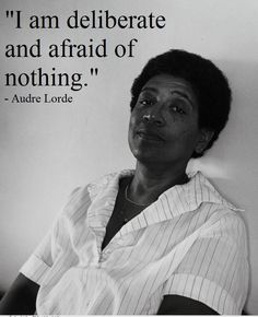 Audre Lorde (born Audrey Geraldine Lorde, February 1934 – November was a Caribbean-American writer, poet, feminist and civil rights activist. Audrey Lorde, Feminist Quotes, Lorde Quotes, Woman Quotes, Fierce Women Quotes, Black Women Quotes, Girl Power, Woman Power, Black Is Beautiful